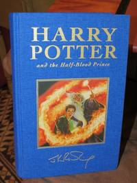 Harry Potter and the Half Blood Prince by  J.K Rowling - First Edition - from Bodacious Books (SKU: 7254)
