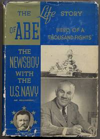 image of The Life Story of Abe the Newsboy Hero of a Thousand Fights