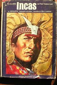 The Incredible Incas and their timeless land by Loren McIntyre - Hardcover - 1975 - from Around the World and Biblio.com