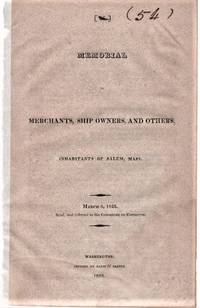 MEMORIAL OF MERCHANTS, SHIP OWNERS, AND OTHERS, INHABITANTS OF SALEM, MASS.  March 6, 1822.  Read, and referred to the Committee on Commerce