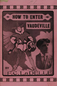 HOW TO ENTER VAUDEVILLE