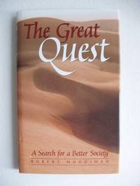image of The Great Quest  -  A Search for a Better Society