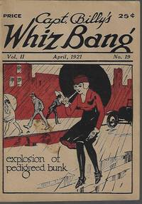 image of CAPT. BILLY'S WHIZ BANG: No. 19, July 1921