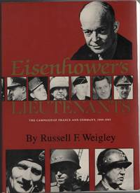 image of Eisenhower's Lieutenants The Campaigns of France and Germany, 1944-45