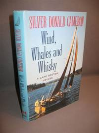 Wind, Whales and Whiskey. A Cape Breton Voyage