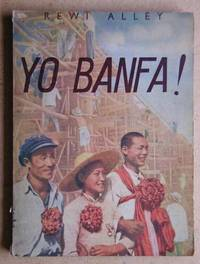Yo Banfa! (We Have A Way!) by  Rewi Alley - Paperback - First Edition - 1952 - from N. G. Lawrie Books. (SKU: 24231)