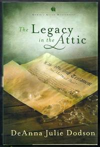 The Legacy in the Attic.  Annie's Attic Mysteries