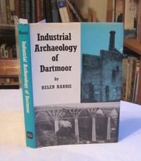 image of Industrial Archaeology of Dartmoor (Industrial Archaeology of British Isles)