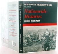 British Sport: a Bibliography to 2000: Volume 1: Nationwide Histories: Vol 1 (Sports Reference Library)