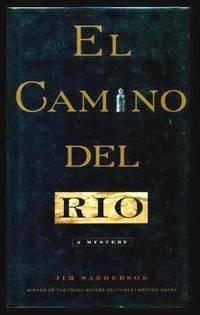 image of EL CAMINO DEL RIO - A Dolph Martinez Mystery