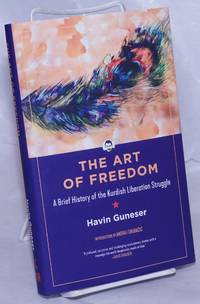 image of The Art of Freedom: A Brief History of the Kurdish Liberation Struggle (KAIROS)