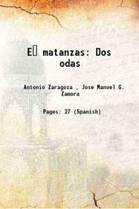 E� matanzas Dos odas 1881 [Hardcover]