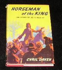 Horseman of the King by Cyril Davey - Hardcover - 4th Impression - 1962 - from Yare Books (SKU: 010807)