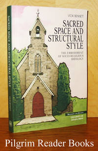 Sacred Space and Structural Style: The Embodiment of Socio-religious  Ideology.