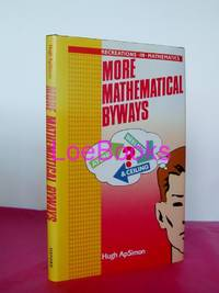 MORE MATHEMATICAL BYWAYS