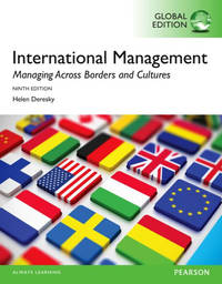 International Management: Managing Across Borders and Cultures, Text and Cases, Global Edn 9th...