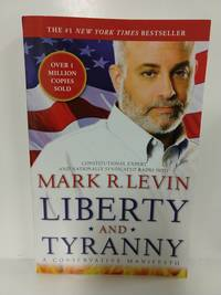 image of Liberty and Tyranny: A Conservative Manifesto