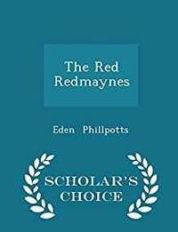 THE RED REDMAYNES - SCHOLAR'S CHOICE EDITION