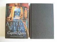 The Captive Queen  -  A Novel of Eleanor of Aquitaine