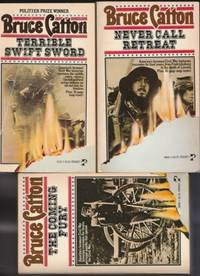 """The Centennial History of the Civil War:  volume (1) one - The Coming Fury;  volume (2) two - Terrible Swift Sword;  volume (3) three - Never Call Retreat;  -the complete 3 book set """"The Centennial History of the Civil War"""""""