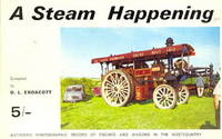 A Steam Happening - Authentic Photographic Record of Engines and Wagons in the Westcountry [sic]