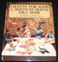 Crafts For Kids : A month-by-month idea book