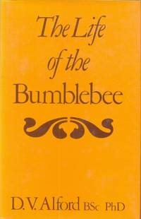 The Life of the Bumblebee