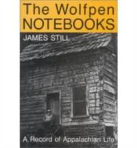 The Wolfpen Notebooks : A Record of Appalachian Life