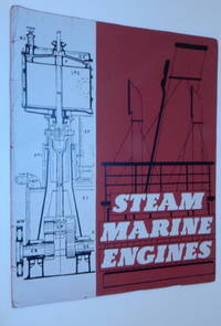Steam Marine Engines : Catalogue of the Collection in the City of Liverpool Public Museums