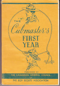 The Cubmaster\'s First Year