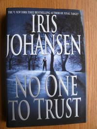 No One To Trust by  Iris Johansen - First edition first printing - 2002 - from Scene of the Crime Books, IOBA (SKU: biblio14383)