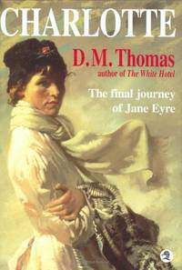 Charlotte: The final journey of Jane Eyre