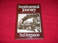 Sentimental Journey : An Oral History of Train Travel in Canada