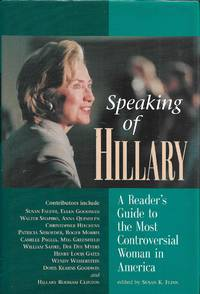 image of Speaking of Hillary  A Readers' Guide to the Most Controversial Woman in America