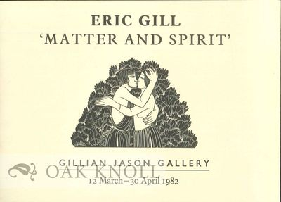 London, England: Gillian Jason Gallery, 1982. stiff paper wrappers. Gill, Eric. oblong 32mo. stiff p...
