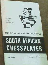 South African Chessplayer Vol. XXII August 1974 No. 8