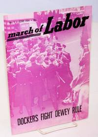 March of labor, national monthly magazine for the active trade unionist.  Vol. 6, no. 5, June, 1954