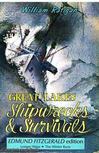 Great Lakes Shipwrecks & Survivals by William Ratigan - Paperback - Third Edition - 1978 - from Ayerego Books (IOBA) and Biblio.com