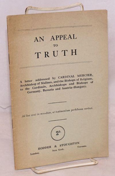 London: Hodder & Stoughton, 1915. 32p., 5.5x8.5 inches, very good in original stapled wraps. A plea ...