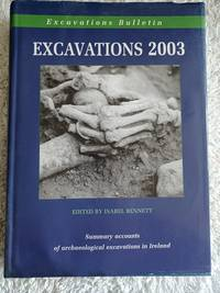 image of Excavations 2003 - Summary accounts of archeological excavations in Ireland