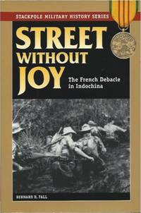 image of Street Without Joy __The French Debacle In Indochina