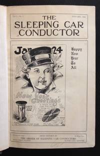 The Sleeping Car Conductor: Official Organ of the Order of Sleeping Car Conductors (24 Monthly Issues)