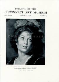 Bulletin of the Cincinnati Art Museum, Volume IX, Number 4,  October 1938