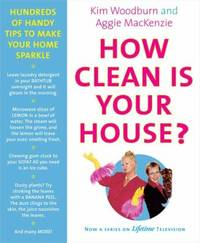 image of How Clean Is Your House? : Hundreds of Handy Tips to Make Your Home Sparkle