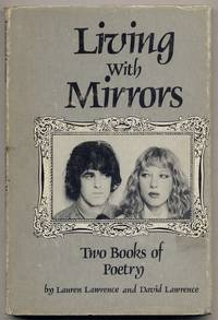 Living with Mirrors: Two Books of Poetry