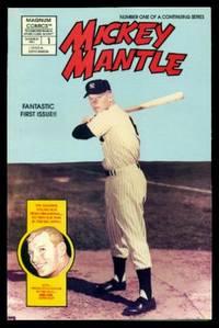 MICKEY MANTLE COMICS - Volume 1, number 1 - December 1991 - Baseball's Greatest Heroes