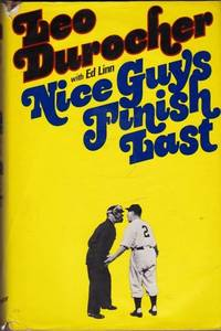 Nice Guys Finish Last by  Leo with Ed Linn Durocher - First Edition, First Printing - 1975 - from Shamrock Books and Biblio.com