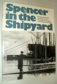 Spencer in the Shipyard - Paintings and Drawings By Stanley Spencer and Photographs By Cecil Beaton, from the Imperial War Museum