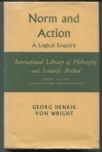 Norm and Action; A Logical Enquiry