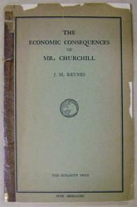 The Economic Consequences of Mr. Churchill by Keynes, John Maynard - 1925